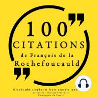 100 citations de La Rochefoucauld