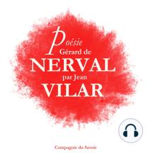 Poésie_Gérard De Nerval par Jean Vilar
