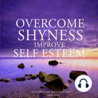 Overcome Shyness, Improve Self-Esteem