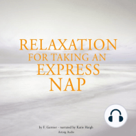 Relaxation to take an express nap