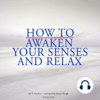 How to Awaken Your Senses and Relax