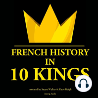French History in 10 Kings