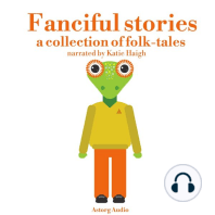 Fanciful Stories: A Collection of Folk-Tales