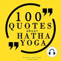 100 Quotes about Hatha Yoga