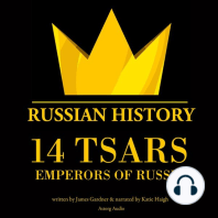 14 Tsars, Emperors of Russia