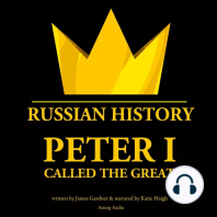 Peter I Called The Great