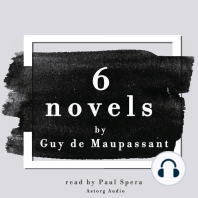 6 Novels by Guy de Maupassant