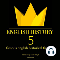5 Famous English Historical Figures