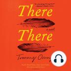 Libro de audio, There There: A Novel - Escuche libros de audio gratis con una prueba gratuita.