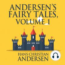 Andersen's Fairy Tales, Volume 1