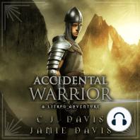 Accidental Warrior