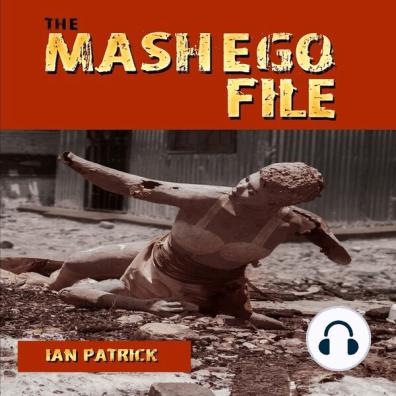 The Mashego File by Ian Patrick and Nozuko Mapoma - Audiobook - Listen  Online
