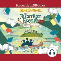 The Alcatraz Escape: Book Scavenger, Book 3