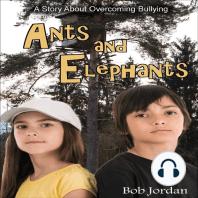 Ants and Elephants
