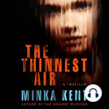 The Thinnest Air: A Thriller