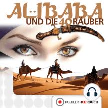 Ali Baba und die 40 Räuber: Band 1