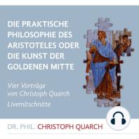 Die praktische Philosophie des Aristoteles