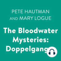 Bloodwater Mysteries, The