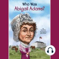 Who Was Abigail Adams?