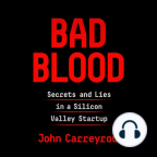 Audiobook, Bad Blood: Secrets and Lies in a Silicon Valley Startup - Listen to audiobook for free with a free trial.
