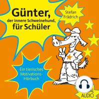 Günter, der innere Schweinehund, für Schüler