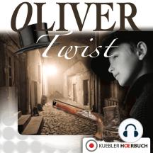 Oliver Twist: Klassiker für die ganze Familie: Band 6