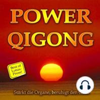 Power Qigong - Stärkt die Organe, beruhigt den Geist - Best of Lotus-Press