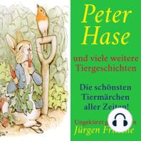 Peter Hase – und viele weitere Tiergeschichten