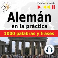 Alemán en la práctica – Escucha & Aprende