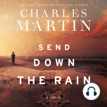 Send Down the Rain: A Novel