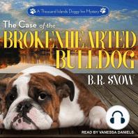The Case of the Brokenhearted Bulldog