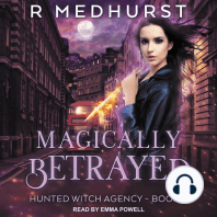 Magically Betrayed