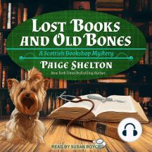 Lost Books and Old Bones: Scottish Bookshop Mysteries, Book 3