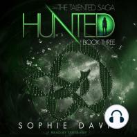 Hunted: The Talented Saga, Book 3