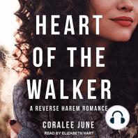 Heart of the Walker