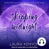 Skipping Midnight