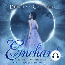 Enchant: Beauty and the Beast Retold: Romance a Medieval Fairytale, Book 1