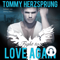 Fight to Love Again (Gay Romance Hörbuch, deutsch)