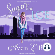 Sugar and Ice: Rinkside in the Rockies, Book 1