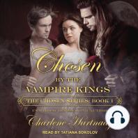 Chosen by the Vampire Kings