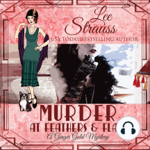Murder at Feathers & Flair: A Ginger Gold Mystery, Book 4