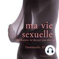 Ma vie sexuelle, Emmanuelle
