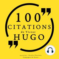100 citations de Victor Hugo