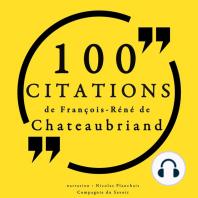 100 citations de François-René de Chateaubriand