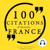 100 citations d'Anatole France