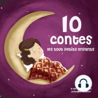 10 contes pour les tout petits