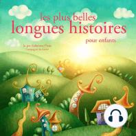 Les plus belles longues histoires pour enfants