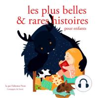 Les plus belles et rares et histoires pour enfants