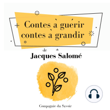 Contes à guérir, contes à grandir: Collection Jacques Salomé