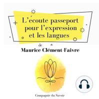L?e?coute, passeport pour l?expression et les langues